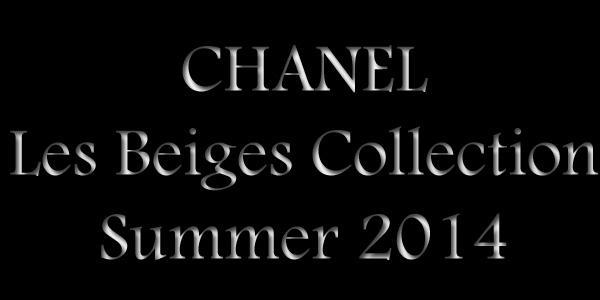 Chanel-Les-Beiges-Summer-2014
