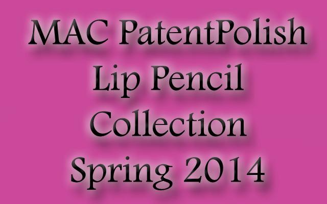 MAC-PatentPolish-Lip-Pencil-2014