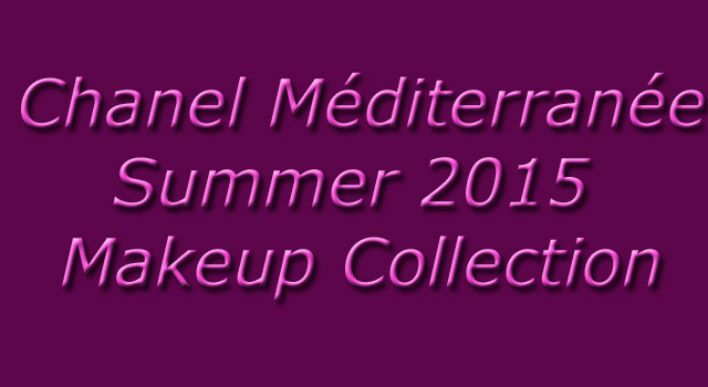 Chanel-Mediterranee-Summer-2015-Collection