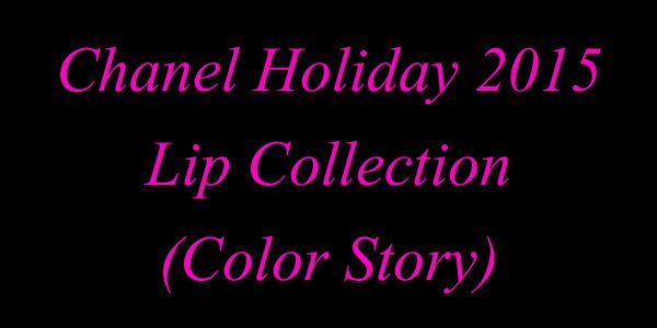 Chanel-Holiday-2015-Lip-Collection