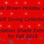 Bobbi Brown Holiday 2016 Gift Giving Collection